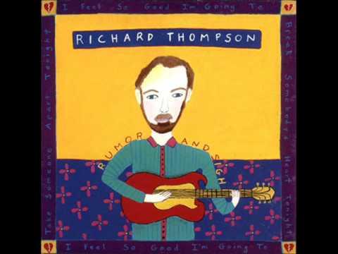 Richard Thompson - Why Must i Plead