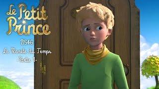 LE PETIT PRINCE - La planète du temps [B546] - Partie 1