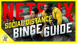 Your Social Distance NETFLIX Binge Guide: Best Shows & Movies on Netflix 2020 | Flick Connection
