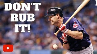 Unwritten Rules of Baseball - Don't Rub a Hit By Pitch
