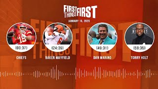 Chiefs, Baker Mayfield, Dan Marino, Torry Holt (1.15.20) | FIRST THINGS FIRST Audio Podcast