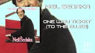 Watch Neil Sedaka One-way Ticket (to The Blues) video