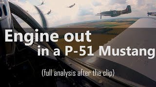 P-51 Engine Out, Off-Airport Landing - full analysis