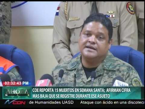 COE reporta 15 muertos en Semana Santa;  afirman cifra más baja que se registre durante ese asueto