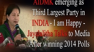 Modi will be friendly with me -J Jayalalitha speaks After victory 2014 elections - RedPix 24x7