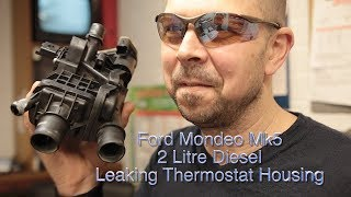 Ford Mondeo Mk5 2Litre Diesel Leaking Thermostat Housing