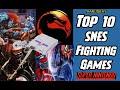 Top 10 Super Nintendo Fighting Games