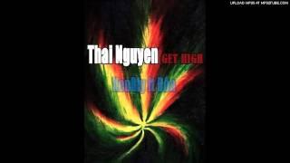 download lagu Thái Nguyên Get High - Đôn Ft Kenbly gratis