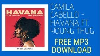 Havana mp3 download mp4 hd video wapwon camila cabello havana ft young thug mp3 free down stopboris Images