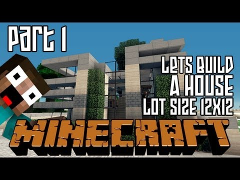 Minecraft Lets Build HD: House 12x12 Lot Part 1