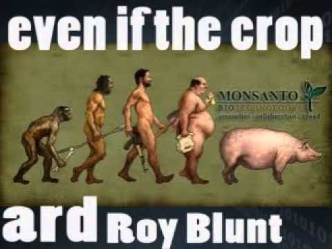 HIDDEN Audio! Roy Blunt ADMITS He Wrote MONSANTO PROTECTION ACT!