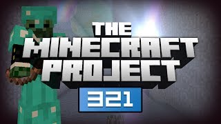 WE MUST STOP THE EXPLOSIONS! - The Minecraft Project | #321