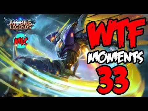Mobile Legends WTF Moments Episode 33