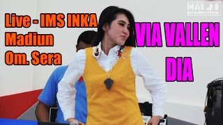 Via VAllen - DIA - Dangdut Koplo - Om.Sera 2017 - Live IMS Inka Madiun