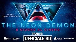 The Neon Demon - Trailer Ufficiale Italiano | HD