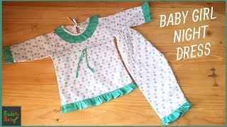 Baby Girl Night Dress Cutting and Stitching | 15 Minute Tutorial for you