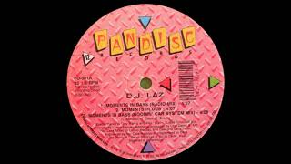 D.J. Laz - Moments In Bass (Boomin' Car System Mix)