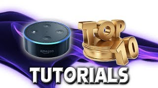 Top 10 Things To Do With Alexa 2018