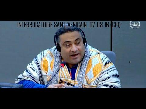 2eme  partie : PROCES GBAGBO , BLE , INTERROGATOIRE SAM L'AFRICAIN 07-03-16 (CPI)