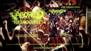 ABORTED - Retrogore (Track)