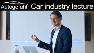 Automotive Industry lecture by Autogefuehl Thomas @ WiSo University of Cologne