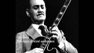 Joe Pass - The days of wine and roses