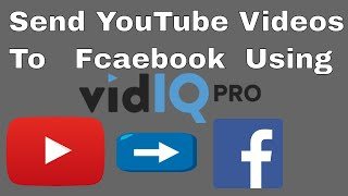 How To Send Your YouTube Videos To Facebook Using VidIQ in Urdu/Hindi | Video Marketing