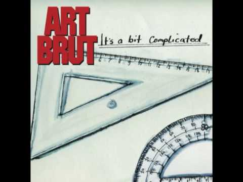Art Brut - I Will Survive