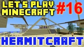 HermitCraft Minecraft LP Ep. 16 - New Constructions