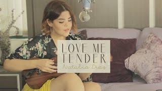 Love Me Tender Cover Natalia Díaz