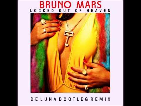 Bruno Mars - Locked Out Of Heaven (De Luna Bootleg Remix)
