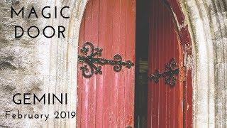 GEMINI: Magic Door  February 2019