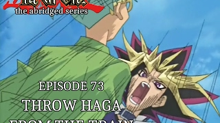 YGOTAS Episode 73 - Throw Haga From The Train