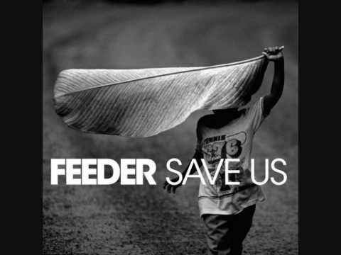 Feeder - Save Us (Single Version)