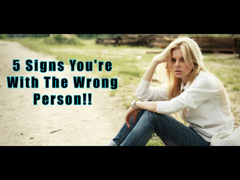 Signs You Re With The Wrong Woman