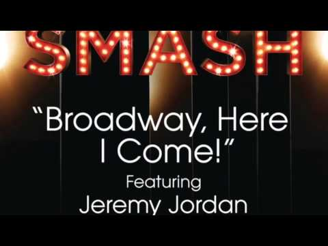 SMASH - Broadway Here I Come