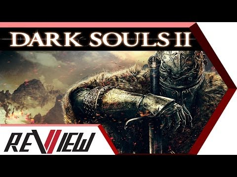 Dark Souls 2 Review - ViiTCHA