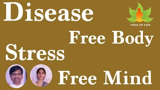 Health & Happiness / Disease Free Body - Stress Free Mind