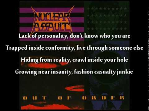 Nuclear Assault - Fashion Junkie with Lyrics