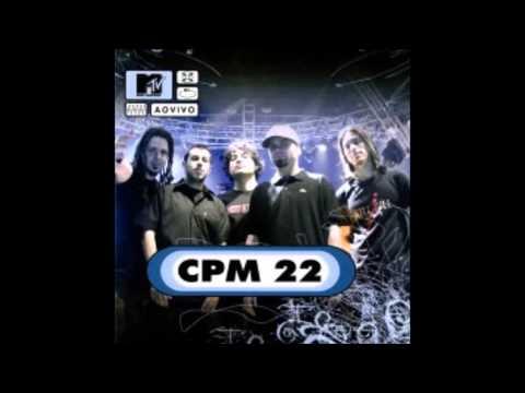 Cpm 22 - MTV ao Vivo (full album)