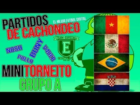 FIFA 14 |De Cachondeo| Minitorneo Grupo A Mundial Brasil