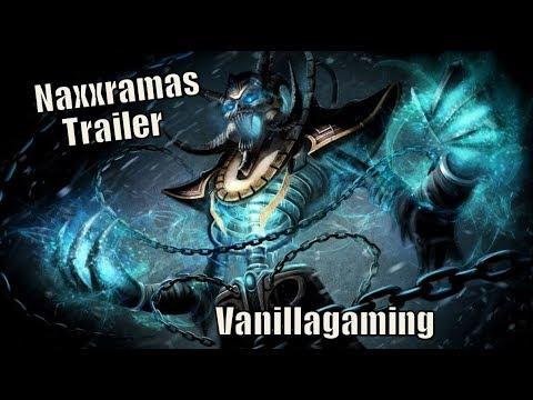 World of Warcraft - Naxxramas Trailer (Vanillagaming)