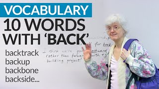 "Vocabulary: Learn 10 words that come from ""BACK"""