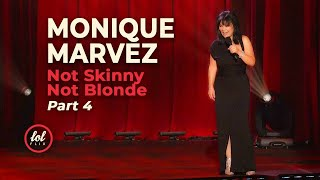 Monique Marvez Not Skinny Not Blonde • Part 4 | LOLflix