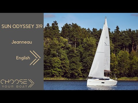 SUN ODYSSEY 319: Guided Tour Video by Jeanneau (in English)