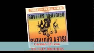 Watch Isley Brothers Caravan Of Love video