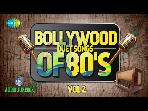 Bollywood Evergreen Filmy Duet Songs Of 80s Volume- 2 (Audio...