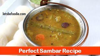 Sambar recipe|How to make perfect & easy south indian sambhar|Hotel sambar-letsbefoodie.com