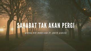 Download lagu Sahabat Tak Akan Pergi - Betrand Peto & Anneth Delliecia // Lirik