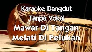 Karaoke DAngdut - Mawar Di Tangan Melati Di Pelukan